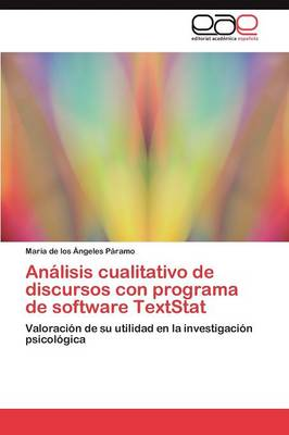 Analisis Cualitativo de Discursos Con Programa de Software Textstat (Paperback)