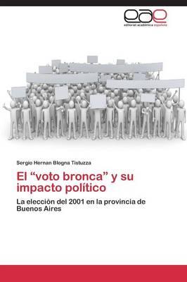 El Voto Bronca y Su Impacto Politico (Paperback)