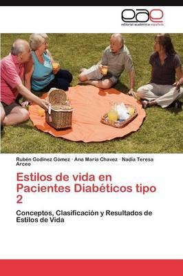 Estilos de Vida En Pacientes Diabeticos Tipo 2 (Paperback)
