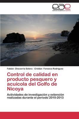 Control de Calidad En Producto Pesquero y Acuicola del Golfo de Nicoya (Paperback)