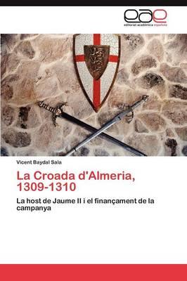La Croada D'Almeria, 1309-1310 (Paperback)