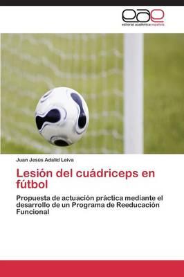 Lesion del Cuadriceps En Futbol (Paperback)