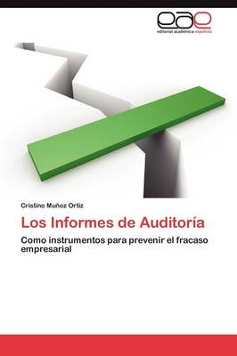 Los Informes de Auditoria (Paperback)