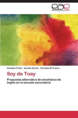 Soy de Toay (Paperback)