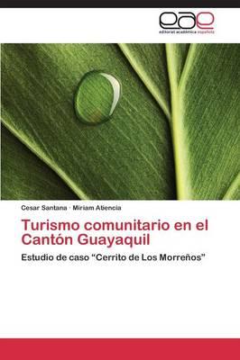 Turismo Comunitario En El Canton Guayaquil (Paperback)