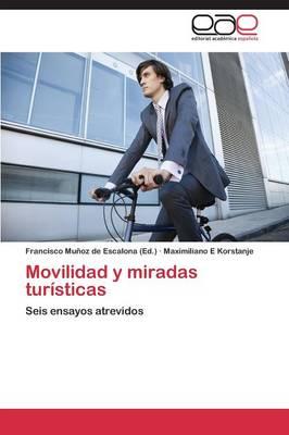 Movilidad y Miradas Turisticas (Paperback)
