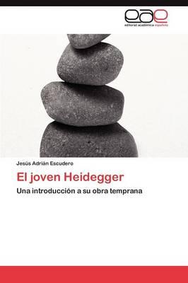 El Joven Heidegger (Paperback)
