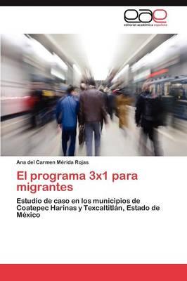 El Programa 3x1 Para Migrantes (Paperback)