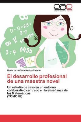 El Desarrollo Profesional de Una Maestra Novel (Paperback)