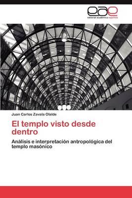 El Templo Visto Desde Dentro (Paperback)