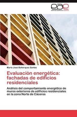 Evaluacion Energetica: Fachadas de Edificios Residenciales (Paperback)