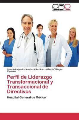 Perfil de Liderazgo Transformacional y Transaccional de Directivos (Paperback)
