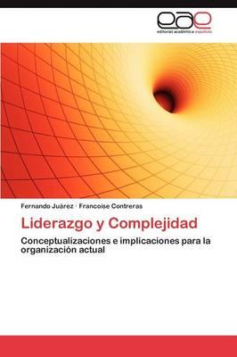 Liderazgo y Complejidad (Paperback)