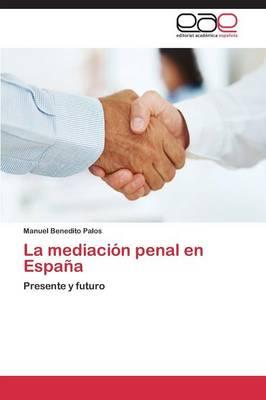La Mediacion Penal En Espana (Paperback)
