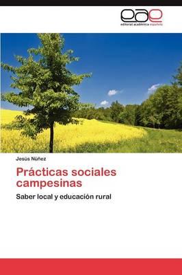 Practicas Sociales Campesinas (Paperback)