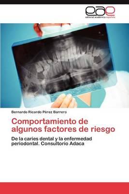 Comportamiento de Algunos Factores de Riesgo (Paperback)
