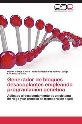 Generador de Bloques Desacoplantes Empleando Programacion Genetica (Paperback)