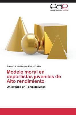 Modelo Moral En Deportistas Juveniles de Alto Rendimiento (Paperback)