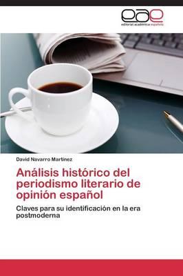 Analisis Historico del Periodismo Literario de Opinion Espanol (Paperback)