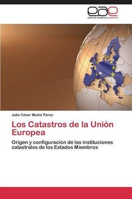 Los Catastros de La Union Europea (Paperback)