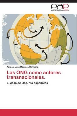 Las Ong Como Actores Transnacionales. (Paperback)