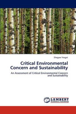 Critical Environmental Concern and Sustainability (Paperback)