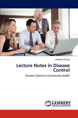 Lecture Notes in Disease Control (Paperback)