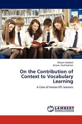 On the Contribution of Context to Vocabulary Learning (Paperback)