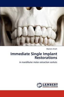 Immediate Single Implant Restorations (Paperback)