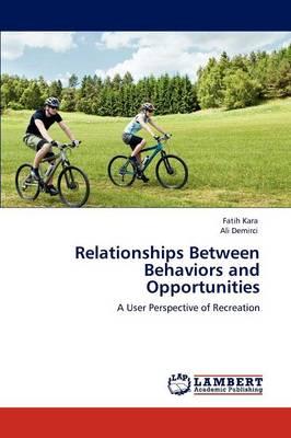 Relationships Between Behaviors and Opportunities (Paperback)