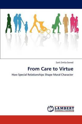 From Care to Virtue (Paperback)