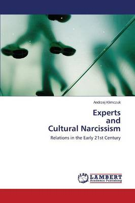 Experts and Cultural Narcissism (Paperback)
