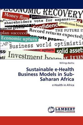 Sustainable E-Health Business Models in Sub-Saharan Africa (Paperback)