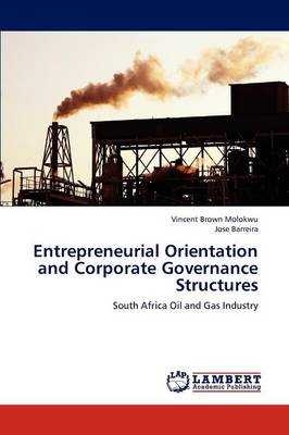 Entrepreneurial Orientation and Corporate Governance Structures (Paperback)