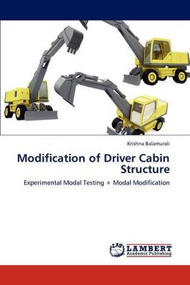 Modification of Driver Cabin Structure (Paperback)