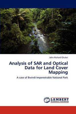 Analysis of Sar and Optical Data for Land Cover Mapping (Paperback)