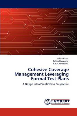 Cohesive Coverage Management Leveraging Formal Test Plans (Paperback)