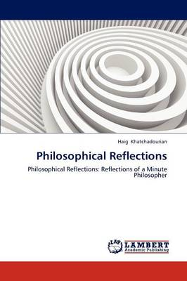Philosophical Reflections (Paperback)