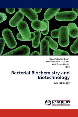 Bacterial Biochemistry and Biotechnology (Paperback)