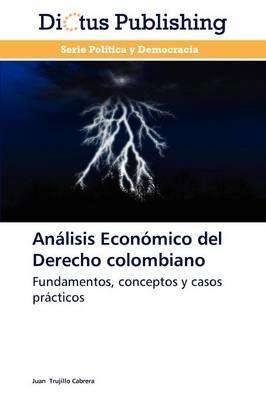 Analisis Economico del Derecho Colombiano (Paperback)