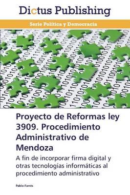 Proyecto de Reformas Ley 3909. Procedimiento Administrativo de Mendoza (Paperback)