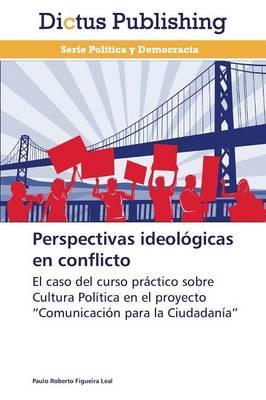 Perspectivas Ideologicas En Conflicto (Paperback)