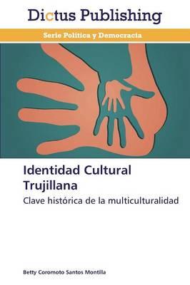 Identidad Cultural Trujillana (Paperback)