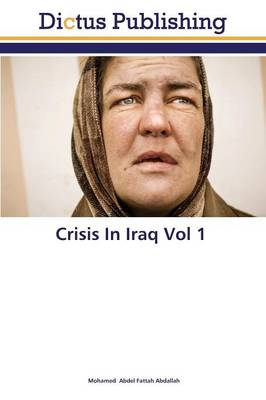 Crisis in Iraq Vol 1 (Paperback)