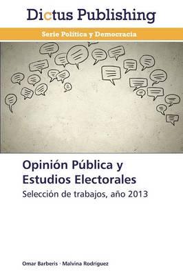 Opinion Publica y Estudios Electorales (Paperback)