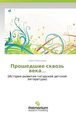 Proshedshie Skvoz' Veka... (Paperback)
