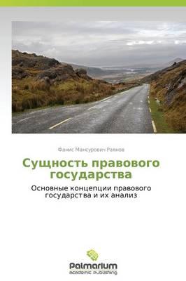 Sushchnost' Pravovogo Gosudarstva (Paperback)
