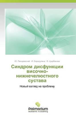 Sindrom Disfunktsii Visochno-Nizhnechelyustnogo Sustava (Paperback)