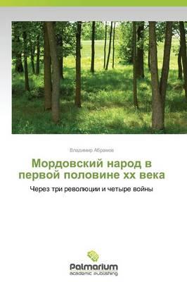 Mordovskiy Narod V Pervoy Polovine Khkh Veka (Paperback)