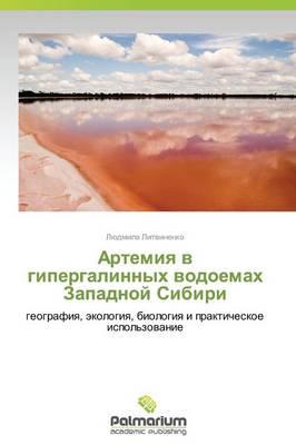 Artemiya V Gipergalinnykh Vodoemakh Zapadnoy Sibiri (Paperback)